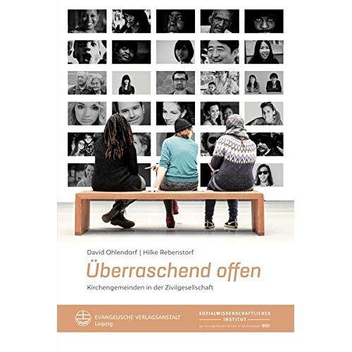 David Ohlendorf - Überraschend offen: Kirchengemeinden in der Zivilgesellschaft - Preis vom 09.06.2021 04:47:15 h