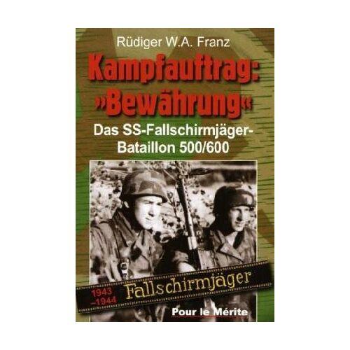 Franz, Rüdiger W. A. - Kampfauftrag: Bewährung - Preis vom 13.09.2021 05:00:26 h
