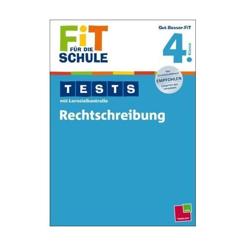 Marianne Bellenhaus - Fit für die Schule: Tests mit Lernzielkontrolle. Rechtschreibung 4. Klasse - Preis vom 17.06.2021 04:48:08 h