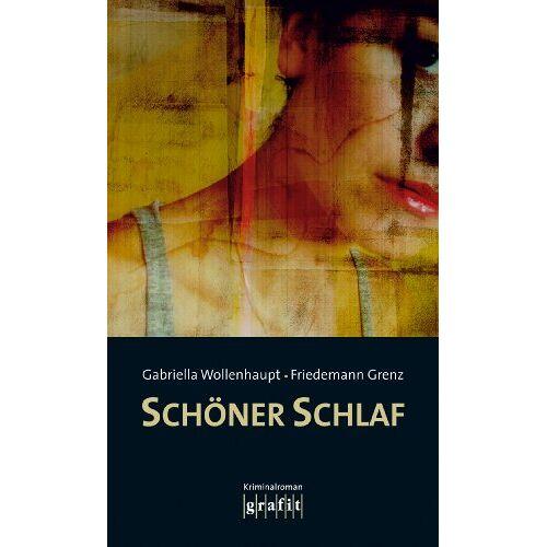 Gabriella Wollenhaupt - Schöner Schlaf - Preis vom 16.06.2021 04:47:02 h