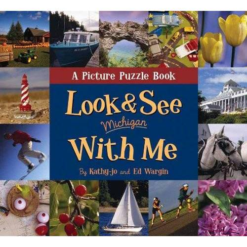 Kathy-Jo Wargin - Look and See With Me: Michigan: A Picture Puzzle Book - Preis vom 11.10.2021 04:51:43 h
