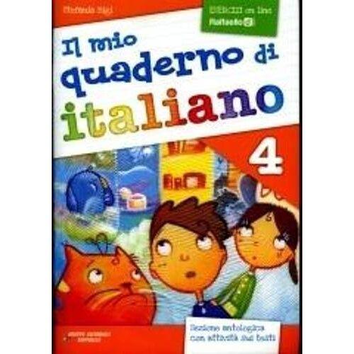Stefania Bigi - Il mio quaderno di italiano (in use in Primary Schools in Italy): Quaderno 4 con - Preis vom 17.06.2021 04:48:08 h