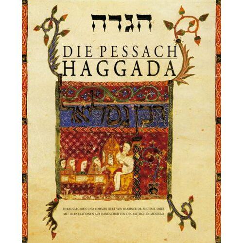Michael Shire - Die Pessach Haggada - Preis vom 21.06.2021 04:48:19 h