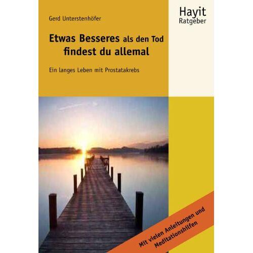 Gerd Unterstenhöfer - Etwas Besseres als den Tod findest du allemal - Preis vom 22.06.2021 04:48:15 h