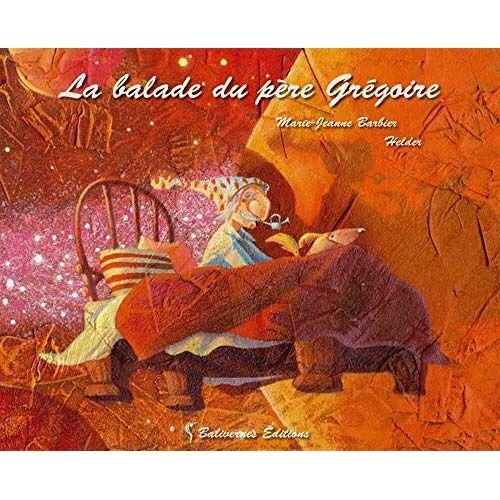 Barbier Helder - Balade du Pere Gregoire (la) - Preis vom 17.06.2021 04:48:08 h