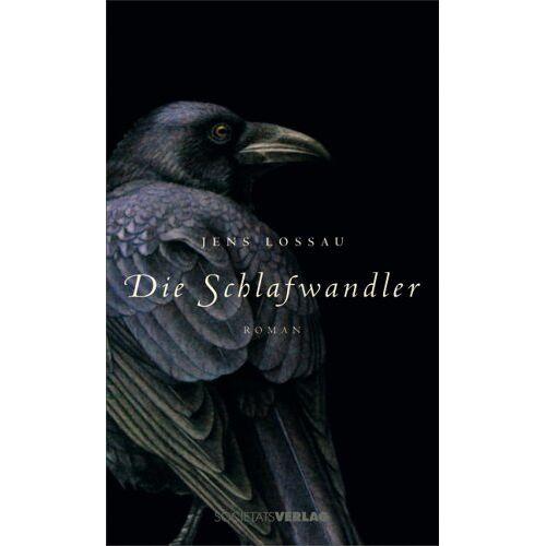 Jens Lossau - Die Schlafwandler - Preis vom 14.06.2021 04:47:09 h