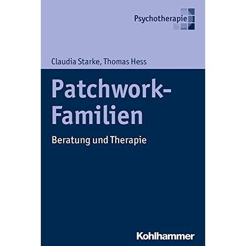 Thomas Hess - Patchwork-Familien: Beratung und Therapie - Preis vom 16.10.2021 04:56:05 h