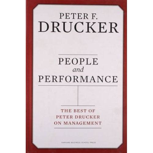 Drucker, Peter F. - People and Performance: The Best of Peter Drucker on Management - Preis vom 21.06.2021 04:48:19 h