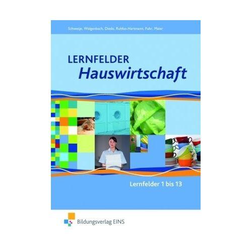 Alexander Fuhr - Lernfelder Hauswirtschaft: Lehr-/Fachbuch: Lehr-/Fachbuch - Lernfelder 1 bis 13 - Preis vom 14.06.2021 04:47:09 h