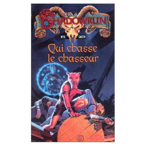 Nyx Smith - Qui chasse le chasseur (Shadow Run) - Preis vom 18.06.2021 04:47:54 h