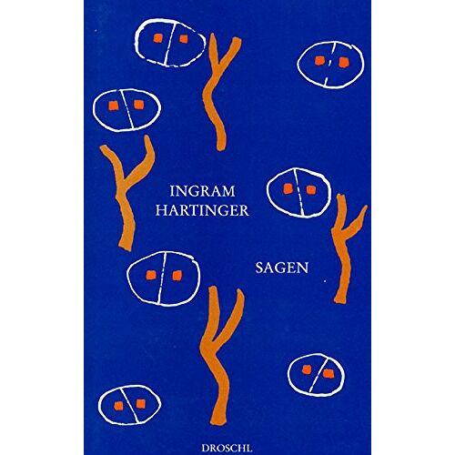 Ingram Hartinger - Sagen. Eine Arbeit - Preis vom 13.06.2021 04:45:58 h