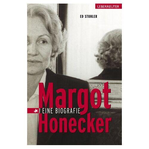 Ed Stuhler - Margot Honecker - Preis vom 13.06.2021 04:45:58 h
