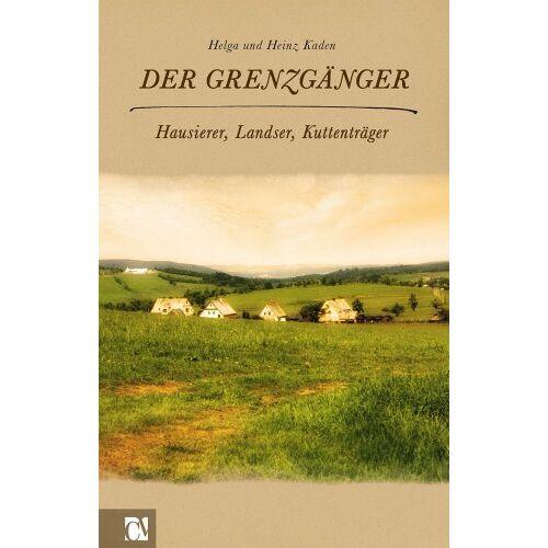 Helga Kaden - Der Grenzgänger - Preis vom 15.06.2021 04:47:52 h