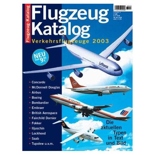 - Flugzeug Katalog - Verkehrsflugzeuge 2003 - Preis vom 12.06.2021 04:48:00 h