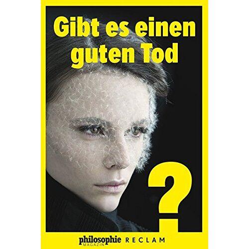 - Gibt es einen guten Tod? (Kooperation Philosophie Magazin) - Preis vom 20.06.2021 04:47:58 h