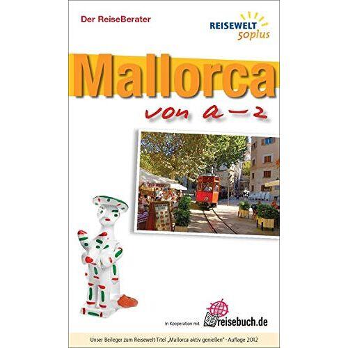 - Mallorca von a - z: Beileger zum Reiseführer Mallorca aktiv genießen - Preis vom 22.09.2021 05:02:28 h