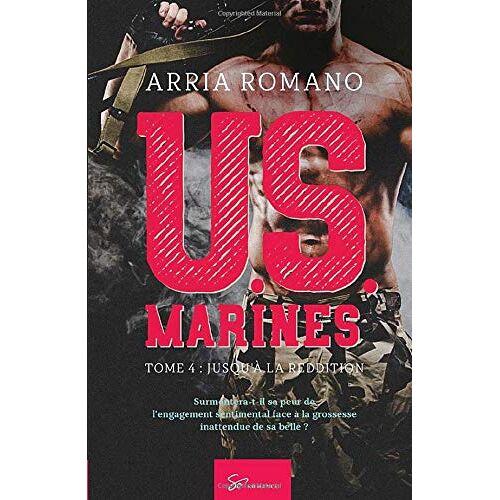 Arria Romano - U.S. Marines - Tome 4: Jusqu'à la reddition - Preis vom 19.06.2021 04:48:54 h