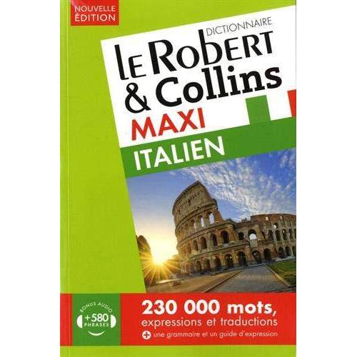 - Le Robert & Collins maxi italien : Français-italien ; italien-français - Preis vom 16.06.2021 04:47:02 h