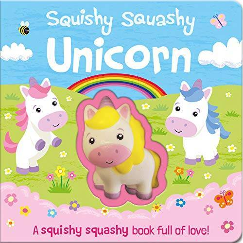 Georgina Wren - Wren, G: Squishy Squashy Unicorn (Squishy Squashy Books) - Preis vom 17.06.2021 04:48:08 h