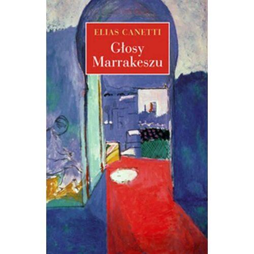 Elias Canetti - Glosy Marrakeszu - Preis vom 17.05.2021 04:44:08 h