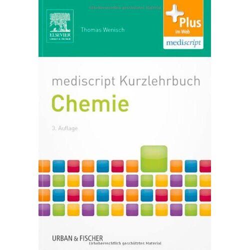Thomas Wenisch - mediscript Kurzlehrbuch Chemie: mit Zugang zur mediscript Lernwelt - Preis vom 14.06.2021 04:47:09 h