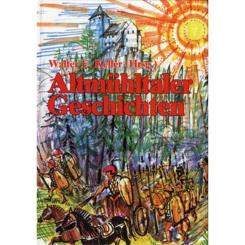 Christel Keller - Altmühltaler Geschichten - Preis vom 15.06.2021 04:47:52 h
