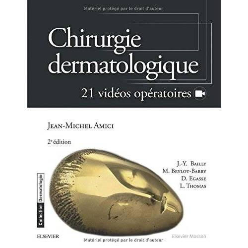 Jean-Michel Amici - Chirurgie Dermatologique (Dermatologie) - Preis vom 19.06.2021 04:48:54 h