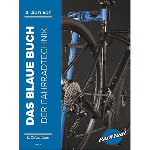 C. Calvin Jones - Das Blaue Buch der Fahrradtechnik - Preis vom 18.06.2021 04:47:54 h