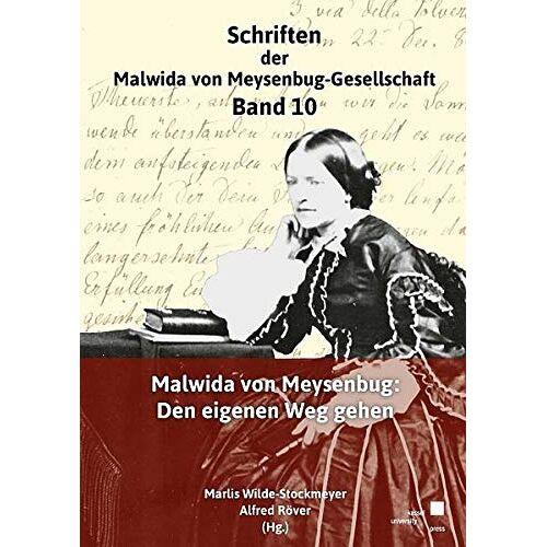 Marlis Wilde-Stockmeyer - Malwida von Meysebug: Den eigenen Weg gehen - Preis vom 14.06.2021 04:47:09 h