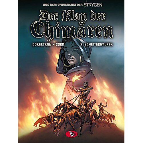 Eric Corbeyran - Der Klan der Chimären #2: Scheiterhaufen - Preis vom 12.06.2021 04:48:00 h