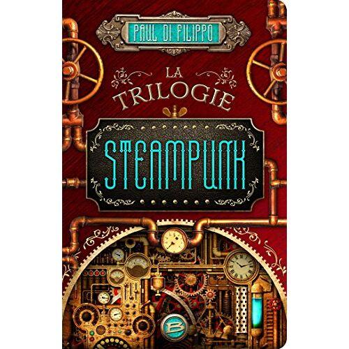 - La trilogie Steampunk - Preis vom 13.06.2021 04:45:58 h
