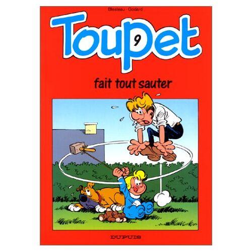 Godard - Toupet, Tome 9 : Toupet fait tout sauter (Tous Publics) - Preis vom 19.06.2021 04:48:54 h