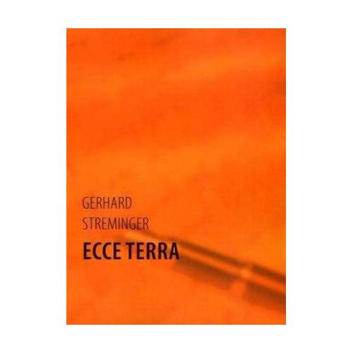 Gerhard Streminger - Ecce Terra - Preis vom 11.06.2021 04:46:58 h