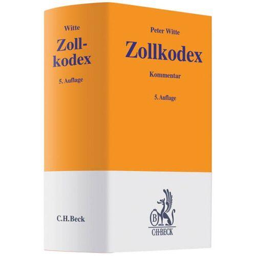 Peter Witte - Zollkodex: mit Durchführungsverordnung und Zollbefreiungsverordnung - Preis vom 17.06.2021 04:48:08 h