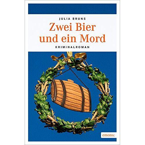 Julia Bruns - Zwei Bier und ein Mord - Preis vom 19.06.2021 04:48:54 h