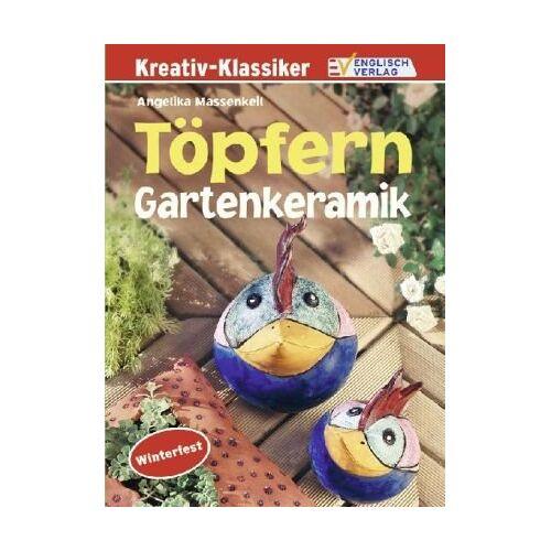Angelika Massenkeil - Töpfern Gartenkeramik - Preis vom 13.10.2021 04:51:42 h