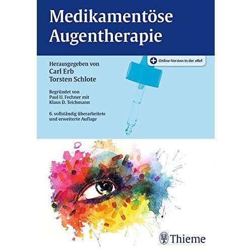 Carl Erb - Medikamentöse Augentherapie - Preis vom 13.10.2021 04:51:42 h