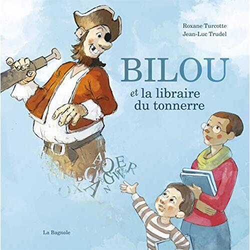 - Bilou et la libraire du tonnerre - Preis vom 13.06.2021 04:45:58 h