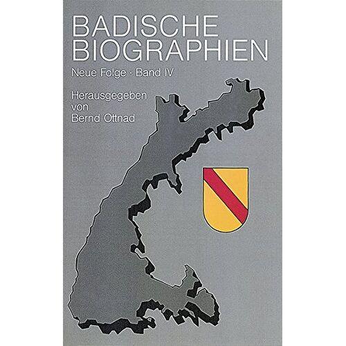 Bernd Ottend - Badische Biographien - Neue Folge: Badische Biographien, Bd.4 - Preis vom 16.06.2021 04:47:02 h