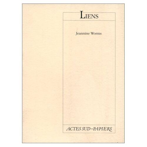 Jeannine worms jeannine - Liens (PAPIERS (TEXTES DE THEATRE)) - Preis vom 17.06.2021 04:48:08 h