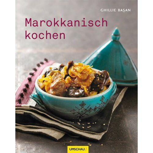Ghillie Basan - Marokkanisch kochen - Preis vom 23.10.2021 04:56:07 h