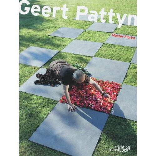 Geert Pattyn - Pattyn, G: Geert Pattyn: Master Florist - Preis vom 09.06.2021 04:47:15 h