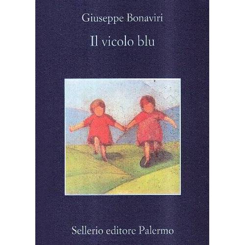 Giuseppe Bonaviri - Il vicolo blu - Preis vom 17.06.2021 04:48:08 h