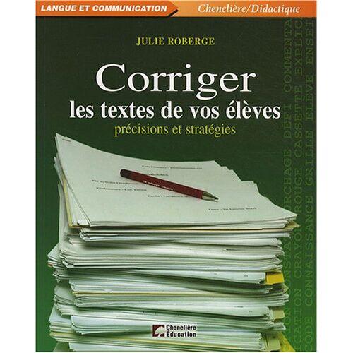 - CORRIGER LES TEXTES DE VOS ELEVES - Preis vom 16.05.2021 04:43:40 h