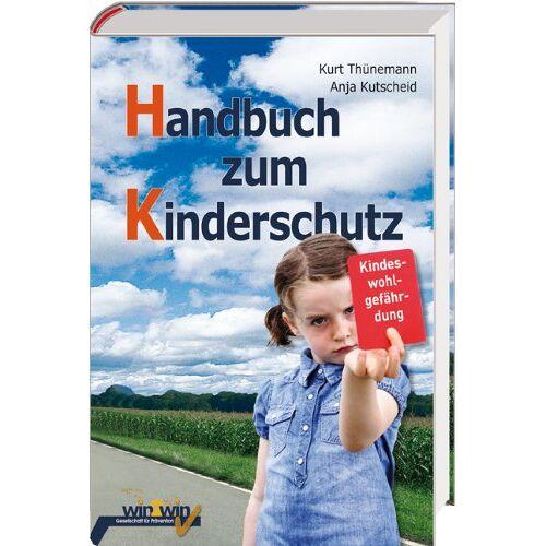 Kurt Thünemann - Handbuch zum Kinderschutz - Preis vom 09.06.2021 04:47:15 h
