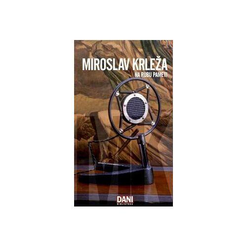 Miroslav Krleza - Na rubu pameti - Preis vom 17.06.2021 04:48:08 h