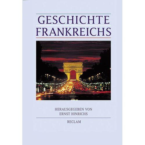 Ernst Hinrichs - Geschichte Frankreichs - Preis vom 11.10.2021 04:51:43 h