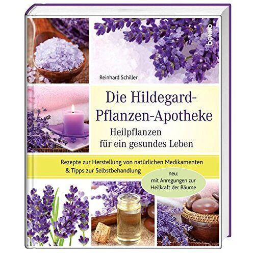 Reinhard Schiller - Die Hildegard-Pflanzen-Apotheke: Heilpflanzen für ein gesundes Leben - Preis vom 12.06.2021 04:48:00 h