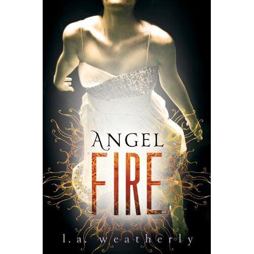 Weatherly, L. A. - Angel Fire - Preis vom 19.06.2021 04:48:54 h