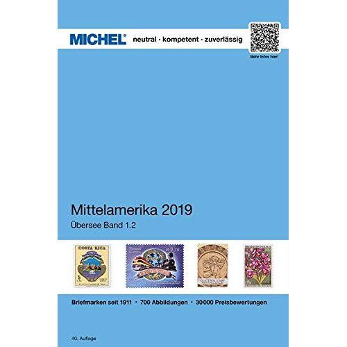 MICHEL-Redaktion - MICHEL Mittelamerika 2019: ÜK 1.2 (MICHEL-Übersee / ÜK) - Preis vom 12.06.2021 04:48:00 h